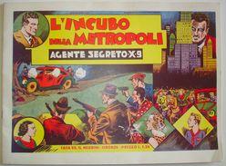 Agente Secreto X9. L'incubo Della Metropoli. Nerbini, 1976. Copie Limitatissime. - Classic (1930-50)