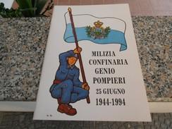 Repubblica Di San Marino - Milizia Confinaria - Storia