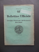 Bollettino Ufficiale Consiglio Provinciale Dell'Economia Di Bolzano N. 1-5 1928 - Books, Magazines, Comics