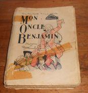 Mon Oncle Benjamin. Claude Tillier. Edition Originale. 1932. - Libri, Riviste, Fumetti