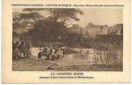 MOZAMBIQUE - La Croisère Noire - Passage D'une Rivière - Expédition CITROEN - Mozambique