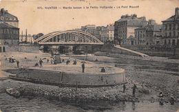 NANTES  - Marée Basse à La Petite Hollande  -  Le Pont Maudit  ( Edts Chapeau  - 975 ) - Nantes