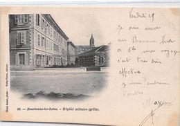 BOURBONNE LES BAINS - Hôpital Militaire - Très Bon état - Bourbonne Les Bains