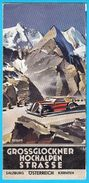 GROSSGLOCKNER HIGH ALPINE ROAD - Austria Vintage Art Deco Tourism Brochure Prospectus Prospect * Osterreich Salzburg - Alte Papiere
