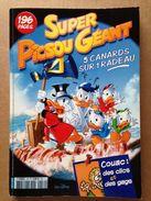 Disney - Super Picsou Géant ° Année 2006 - N°134 - Picsou Magazine