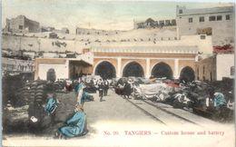 GIBRALTAR - Tangiers  --  Custom House And Battery - Gibraltar
