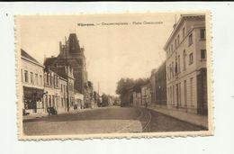 """-  WIJNEGEM      * """"""""  Gemeenteplaats- Place  Communale . """""""" - Wijnegem"""