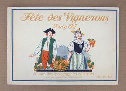 Fête Des Vignerons Vevey 1927 - Album Des Photographies Officielles - Mrs. De JONGH Et PERROCHET - Documents Historiques