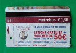 JOHN PETER SLOAN ENGLISH SCHOOL BIGLIETTO BIT TICKET  ROMA - Metro