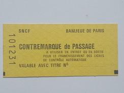 France - Ticket De Métro SNCF - Banlieue De Paris - Contremarque De Passage - Métro