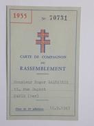 1955 Carte De Compagnon Du Rassemblement - Mr Galtayrie Roger, Paris 1er - Charles De Gaulle, Croix De Lorraine - Documents