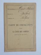 1919 - Carte De Circulation Dans La Zone Armées - Belfort Huguenard Marie Louise De Courchaton - Documents