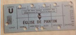 RATP METRO EGLISE DE PANTIN - CARTE HEBDOMADAIRE ELEVE OU ETUDIANT - LIGNE 5 - Abonnements Hebdomadaires & Mensuels