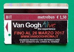 VAN GOGH ALIVE MOSTRA PITTURA  BIT TICKET METREBUS ATAC ROMA - Metro