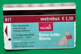 FIERA NAZIONALE DEL LIBRO BIT TICKET METREBUS ATAC ROMA - Europa