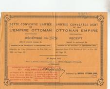 DETTE CONVERTIE UNIFIEE L EMPIRE OTTOMAN RECEPISSE 1922 - TDA223 - Banque & Assurance