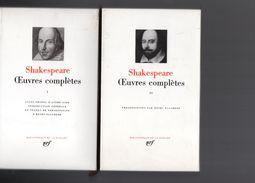SHAKESPEARE- Oeuvres Complètes La PLEIADE En 2 Volumes - La Pleiade