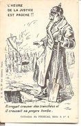 L'HEURE DE LA JUSTICE EST PROCHE ! ! - Guerra 1914-18