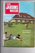 Revue L'AMI DES JARDINS Et De LA MAISON  N° 492 AVRIL 1965  - - Jardinage