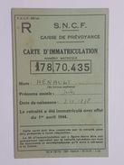 1944 SNCF Caisse De Prévoyance - Carte D'Immatriculation - Henault Jules - Bowls - Pétanque