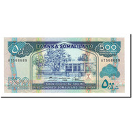Somaliland, 500 Shillings = 500 Shilin, 1996, KM:6b, NEUF - Somalie