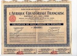 Gouvernement Général De L'Afrique Equatoriale Française Emprunt 4% 1931 Obligation De Mille Francs Au Porteur - Afrique
