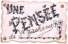 78Sm   83 Saint Zacharie Une Pensée De ... Cpa Rose Ecriture Dorée - Saint-Zacharie