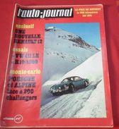 L'Auto Journal N° 1 Janvier 1970 Renault 12 Break  Essai Renault 10 1300 Rallye De Monte Carlo André TURCAT - Auto/Motor