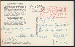 °°° 8198 - EL PUENTE DE LAS AMERICAS SOBRE EL CANAL DE PANAMA - 1968 °°° - Panama