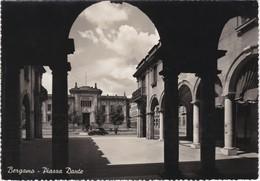 CARTOLINA - POSTCARD - BERGAMO - PIAZZA DANTE - Bergamo