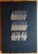 Nikkor Annual 1971 / 72 - Livre De Photographies - Exposition Photographique Nikon - Japonais - Autres