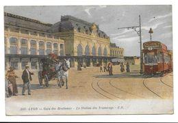 CPA - LYON GARE DES BROTTEAUX - LA STATION DES TRAMWAYS - Lyon