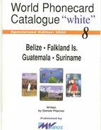 WPC-WHITE-N.08-BELIZE FALKLAND-GUATEMALA SURINAME - Télécartes