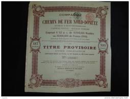 """Titre Provisoire D'une Obligation""""Cie Du Chemin De Fer Nord Donetz""""St Petersbourg .1914 (Railway) Bon état. - Russie"""