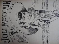 Rare Partition Ancienne PF D'après Une Affiche De 1877 D'Emile Levy à L'Alcazar D'hiver Le Joli Mexicain Armand Ben - Partitions Musicales Anciennes