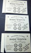 BOUTONS 3 CARTES DE VISITE DE LA MAISON PAUL PEIGNEY  7 RUE CASTIGLIONE  1900 TEXTILE ACCESSOIRES MODE - Visiting Cards
