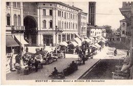Venezia- Mestre - Mercato Merci E Riviera XX Settembre - - Venezia (Venice)