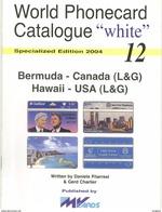 WPC-WHITE-N.12-BERMUDA CANADA(L&G) HAWAII USA(L&G) - Télécartes