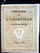PROGRAMME THEATRE DU VAUDEVILLE SAISON 1911 SARDOU LA FAMILLE BENOITON GRANDE COMPOSITION DE MUCHA EN COUVERTURE - Programmes