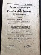 Rev.GEOGRAPHIQUE PYRENEES SUD-OUEST1936-TomeVII F1:PERPIGNAN/ZINC VIVIEZ-PENCHET - Autres Collections