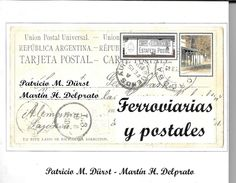 FERROVIARIAS Y POSTALES REPUBLICA ARGENTINA PATRICIO M. DURST MARTIN H. DELPRATO LIBRO PRIMERA EDICION AÑO 2017 100 PAGI - Strade Ferrate