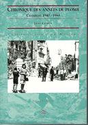 """73 - CHAMBERY - T.Beau Livre De 96 Pages """" Chronique Des Années De Plomb -1940-1944 """" De Jacky Laurent - Rhône-Alpes"""