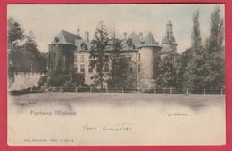 Fontaine L'Evêque - Le Château ... Jolie Carte Couleur - 1902 ( Voir Verso ) - Fontaine-l'Evêque