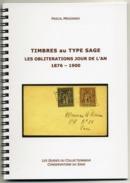 TIMBRES Au TYPE SAGE LES OBLITERATIONS JOUR DE L'AN 1876 - 1900 +++ Edition 2014 +++ - 1876-1898 Sage (Type II)