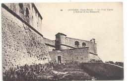 46. ANTIBES-LE FORT CARRE . L'ENTREE ET LES REMPARTS . AFFR LE 3-8-1927 AU VERSO . 2 SCANES - Antibes - Les Remparts