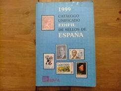 CATALOGO ESPAÑA EDIFIL CATALOGUE ESPAGNE 1999 - Spanje