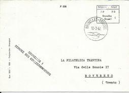 BEL009 -BELGIO -LETTERA DA BRUXELLES A ROVERETO - 10.3.1967 - AFFRANCATURA MECCANICA - Franking Machines