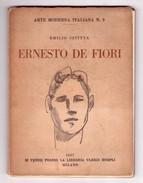 Emilio Szittya - ERNESTO DE FIORI. Ed. Ulrico Hoepli 1927 - Arte, Architettura
