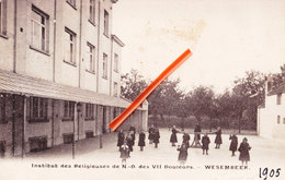 Institut Des Religieuses De N.D Deds VII Douleurs - WESEMBEEK - Circulée En 1905 - Wezembeek-Oppem