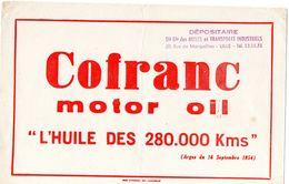 "Buvard (21 X 13.7 ) COFRANC Motor -oil "" L'huile Des 280000 Kms ""(argus Du 16/06/54 ) - Gas, Garage, Oil"